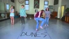 Dunes 'Alright' music video
