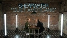 Shearwater 'Quiet Americans' music video