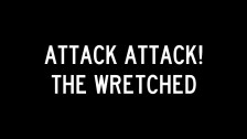 Attack! Attack! 'The Wretched' music video