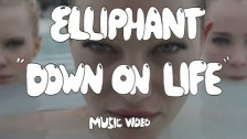 Elliphant 'Down On Life' music video