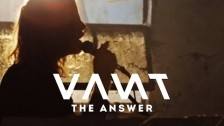 Vant 'The Answer' music video