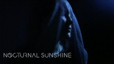 Nocturnal Sunshine 'Take Me There' music video