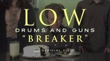 Low 'Breaker' music video