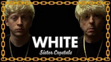 Sister Crystals 'White' music video