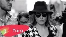 Yara 'Ayech Bi Oyouni' music video