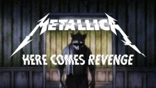 Metallica 'Here Comes Revenge' music video