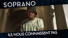 Soprano (2) 'Ils nous connaissent pas' music video
