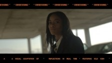 Kilo Kish 'Obsessing' music video