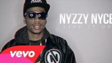 Nyzzy Nyce 'Live It Up' music video