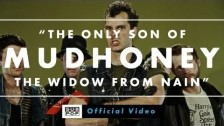 Mudhoney 'The Only Son of the Widow from Nain' music video