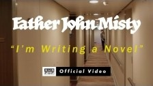 Father John Misty 'I'm Writing A Novel' music video