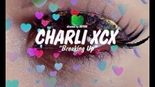 Charli XCX 'Breaking Up' music video