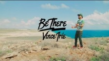 Vince Irie 'Be There' music video