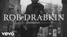 Rob Drabkin 'Someday' music video