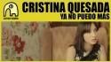 Cristina Quesada 'Ya No Puedo Más' Music Video