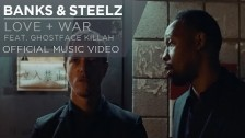Banks & Steelz 'Love + War' music video
