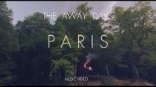 The Away Days 'Paris' music video