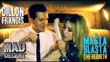Dillon Francis 'Masta Blasta (The Rebirth)' music video