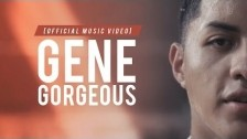 Gene 'Gorgeous' music video