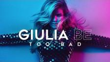 Giulia Be 'Too Bad' music video