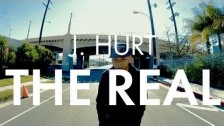 J. Hurt 'The Real' music video