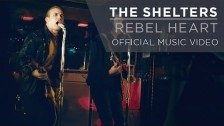 The Shelters 'Rebel Heart' music video