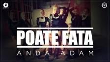 Anda Adam 'Poate fata' music video
