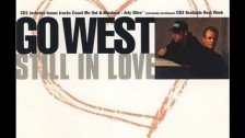 Go West 'Still In Love' music video
