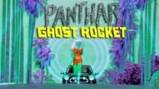 Panthar 'Ghost Rocket' music video