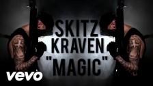 sKitz Kraven 'Magic' music video