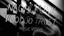 Naomi Punk 'Voodoo Trust' music video