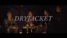 Dryjacket 'Uncle Jack' music video