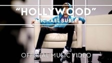 Michael Bublé 'Hollywood' music video