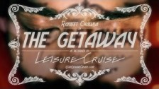 Leisure Cruise 'The Getaway' music video