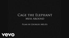 Cage The Elephant 'Mess Around' music video