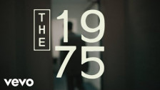 The 1975 'It's Not Living (If It's Not With You)' music video