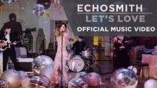 Echosmith 'Let's Love' music video