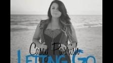 Casey Parrish 'Letting Go' music video