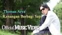 Thomas Arya 'Kenangan Berbagi Sepi' Music Video