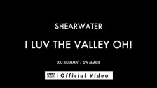 Shearwater 'I Luv The Valley OH!' music video
