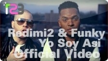 Redimi2 + Funky 'Yo Soy Asi' music video