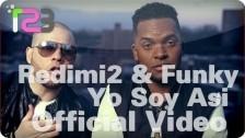 Redimi2 + Funky 'Yo Soy Asi' music video