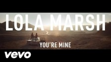 Lola Marsh 'You're Mine' music video