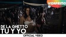 De La Ghetto 'Tu Y Yo' music video
