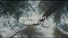 Pillar Point 'Dreamin'' music video
