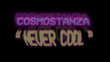 Cosmostanza 'Never Cool' music video