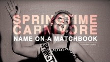 Springtime Carnivore 'Name on a Matchbook' music video
