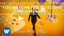 Michael Bublé 'You Make Me Feel So Young' music video