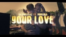 Da Tweekaz 'Your Love' music video