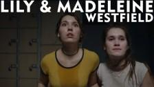Lily & Madeleine 'Westfield' music video